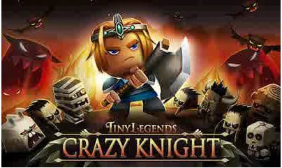 game android TinyLegends Crazy Knight